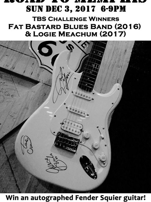 12/3/17: TBS Road to Memphis/1st Sunday Jam with Fat Bastard Blues Band, Logie Meachum & Charlley Ward